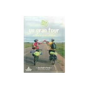 Gran Tour, Un - Pardo, Juan Andres