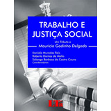 Trabalho E Justiça Social Livro Daniela Muradas Reis, Outros