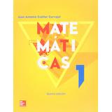 Libro Matematicas 1 Juan Antonio Cuellar Carvajal 5a Ed- *sk