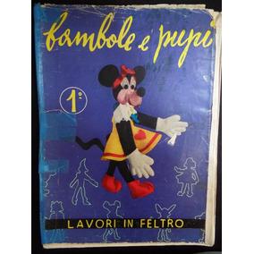 Lavori In Feltro - Bambole E Pupi - Nº 1 - Revista