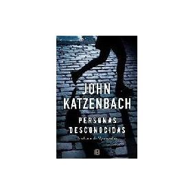 Personas Desconocidas - Katzenbach, John