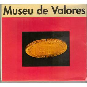 Catálogo - O Museu De Valores Do Banco Central Do Brasil