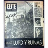 Testimonial Revista Élite 5 Agosto 1967 Terremoto De Caracas