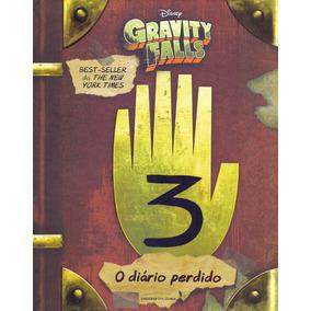 O Diário Perdido De Gravity Falls - Livro Novo Em Português