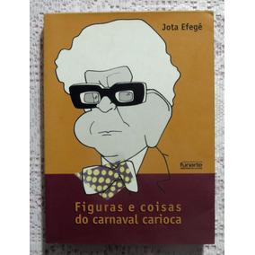 Figuras E Coisas Do Carnaval Carioca (livro)   Jota Efegê