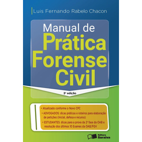 Edição Antiga - Manual De Prática Forense Civil - 3ª Ed.