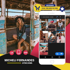 Micheli Fernandes - Atacama Presets Lightroom + Acr + Mobile