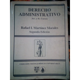 Derecho Administrativo, Rafael I. Martinez Morales