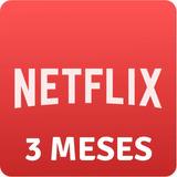 Cartao Pre-pago Presente Netflix R$17 Reais! 3 Mês! Ultra Hd