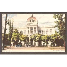 Postal Faculdade De Direito, Porto Alegre Rs. Ótimo Estado.