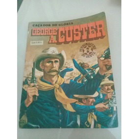 Hq George A. Custer N° 2 1974 Editoriale Daim Press