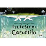 Profesion  Cocodrilo - Mariachiara Di Giorgio   G. Zovoli f997810a0160