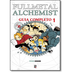 Fullmetal Alchemist: Guia Completo - Vol.1