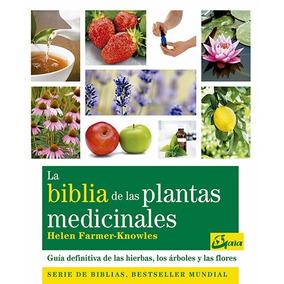 La Biblia De Las Plantas Medicinales - Helen Farmer Knowlwes