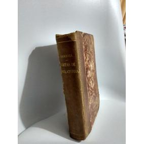 Rui Barbosa Cartas De Inglaterra -1896- Tip Leuzinger-raro