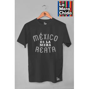 Playera México Es La Mera Reata Hombre Diferentes Colores 3358b2e3c81e0