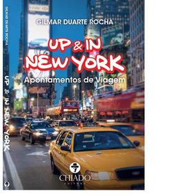Gilmar Duarte Rocha - Up & In New York - Frete Grátis
