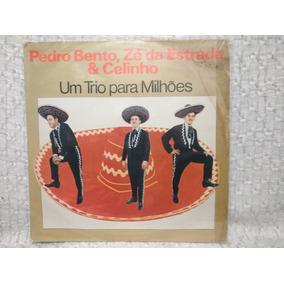 Lp Pedro Bento & Zé Da Estrada Um Trio Para Milhões Código 1