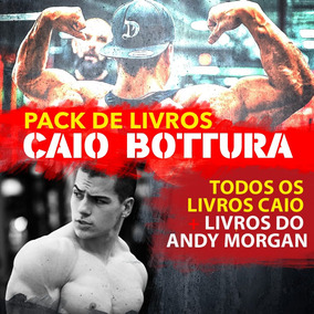 Caio Bottura - Pack Todos Os Livros + Livros Do Andy Morgan