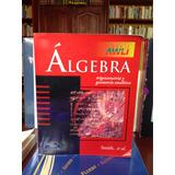 Álgebra, Trigonometría Y Geometria - Varios Autores.