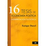 Libro 16 Tesis De Economía Política Nuevo Envío Gratis