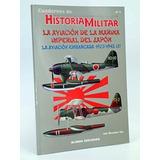Historia Militar La Aviación De La Marina Imperia Del Japon
