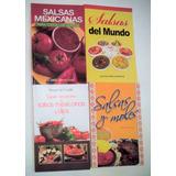 Salsas Mexicanas + Salsas Del Mundo + Libro De Salsas 4 Libr