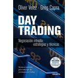 Day Trading: Negociación Intradía: Estrategias Y Tácticas.