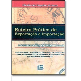 Roteiro Prático De Exportação E Importação