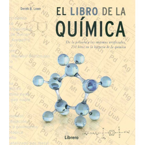 Libro De La Quimica El De Lowe Derek Librero
