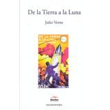 Libro: De La Tierra A La Luna ( Julio Verne)