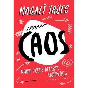 Caos - Magalí Tajes