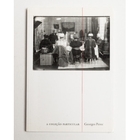 A Coleção Particular - Georges Perec