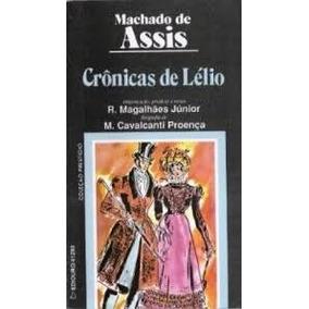 Cronicas De Lelio - Machado De Assis