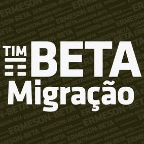 Migração Tim Beta Lab Até 20gb + 2.000 Min - Beta Lab