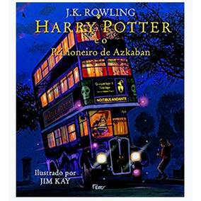 Livro Harry Potter E O Prisioneiro De Azkaban - Ilustrado