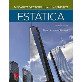 Mecanica Vectorial Para Ingenieros Estatica 11ed.