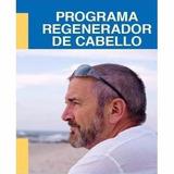 Programa Regenerador De Cabello - Calvicie No Mas - Digital