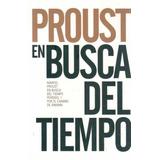 (-) En Busca Del Tiempo Perdido. Camino De Swann. Proust Ali