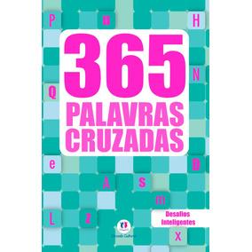 365 Palavras Cruzadas Desafios Inteligentes Ciranda Cultural