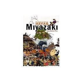 El Mundo Invisible De Hayao Miyazaki - Montero Plata, Laura