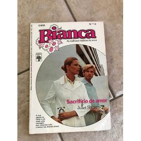 Livro De Romance Bianca Número 12 Sacrifício De Amor