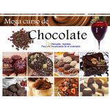 Curso Chocolateria Basica Y Profesional + Regalo Sorpresa