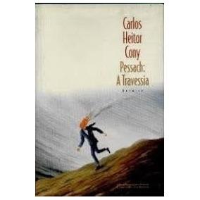 Livro Pessach - A Travessia (carlos Heitor Cony)
