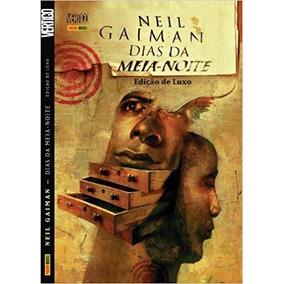 Neil Gaiman Dias Da Meia-noite, Edição De Luxo