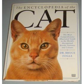 Gatos - Livro The Encyclopedia Of The Cat ( Inglês )