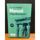 Diccionario Bilingue Manual Griego Clasico-español Vox