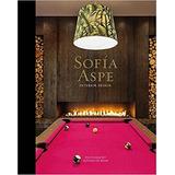 Libro Sofía Aspe: Interior Design *sk