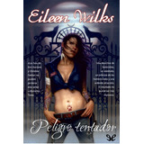 El Mundo De Los Lupi - Eileen Wilks