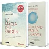 La Magia Del Orden + La Felicidad Después Del Orden - Kondo